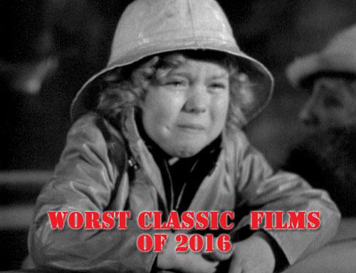 worstclassicfilms2016